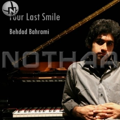 Behdad Bahrami - Your Last Smile