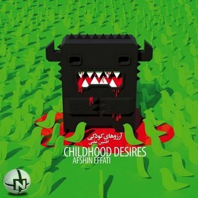 Afshin Effati - Childhood Desires