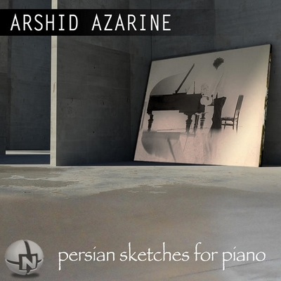 Arshid Azarine - Persian Sketches for Piano