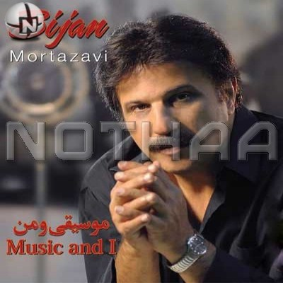 Bijan Mortazavi - Music And I