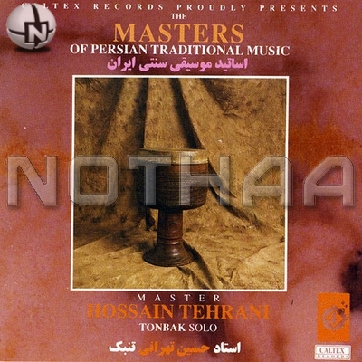 Hossein Tehrani - The Masters of Persian Traditional Music, Tonbak